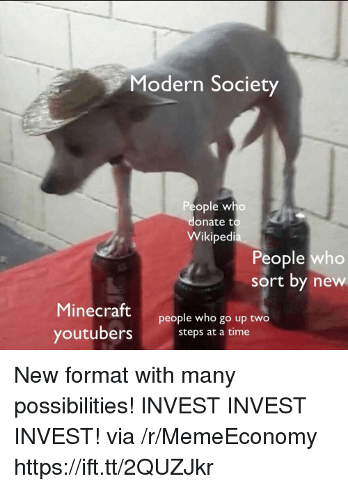 Modern Society People Who Donate To Wikipedia People Who Sort By New
