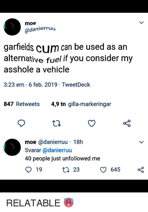 Moe Garfields Cum Can Be Used as an Alternative Fuel if You