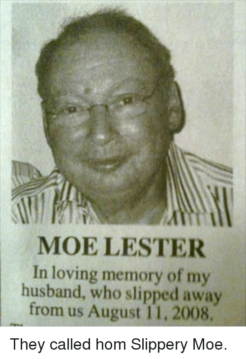 Moe Lester In Loving Memory Of My Husband Who Slipped Away From Us