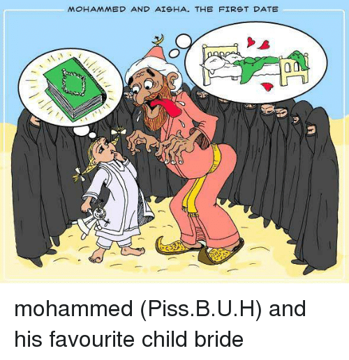 mohammed and aisha the first date mohammed piss b u h and his 10063265 mohammed and aisha the first date mohammed pissbuh and his