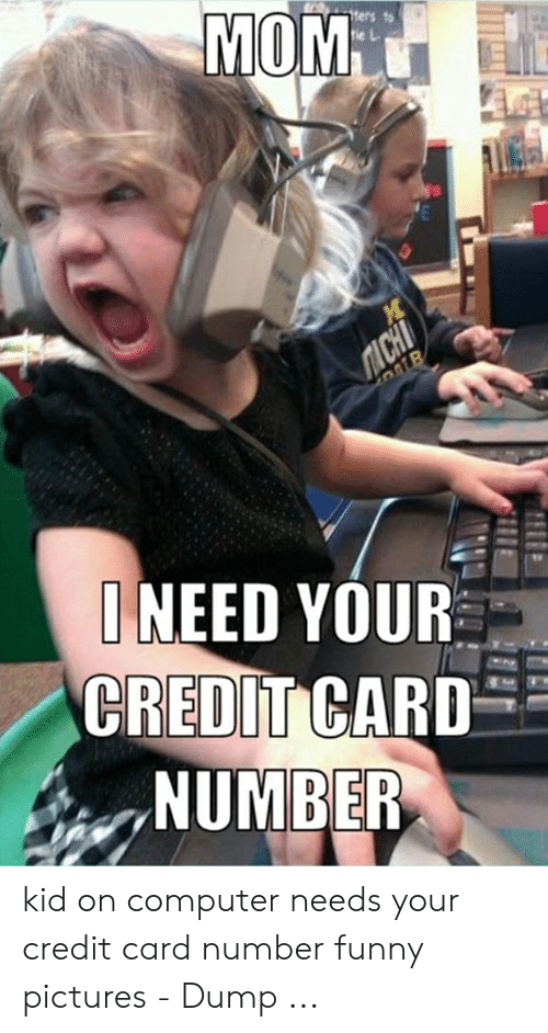 Mom Need Your Credit Card Number Kid On Computer Needs Your Credit