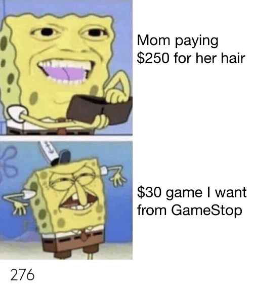 Mom Paying $250 for Her Hair $30 Game I Want From GameStop