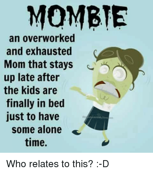 25+ Best Memes About Exhausted Mom | Exhausted Mom Memes