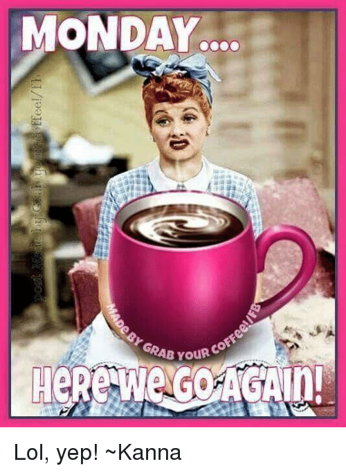 Funny Monday Coffee Meme : Monday coffee meme images of the funniest
