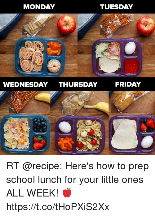 a03ee9534b66a MONDAY TUESDAY WEDNESDAY THURSDAY FRIDAY RT  recipe  Here s how to prep  school lunch for