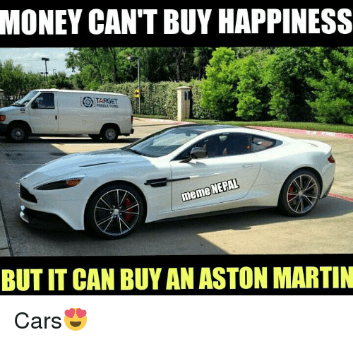 Money Can T Buy Happiness O Target Nepal Meme But It Can Buy An