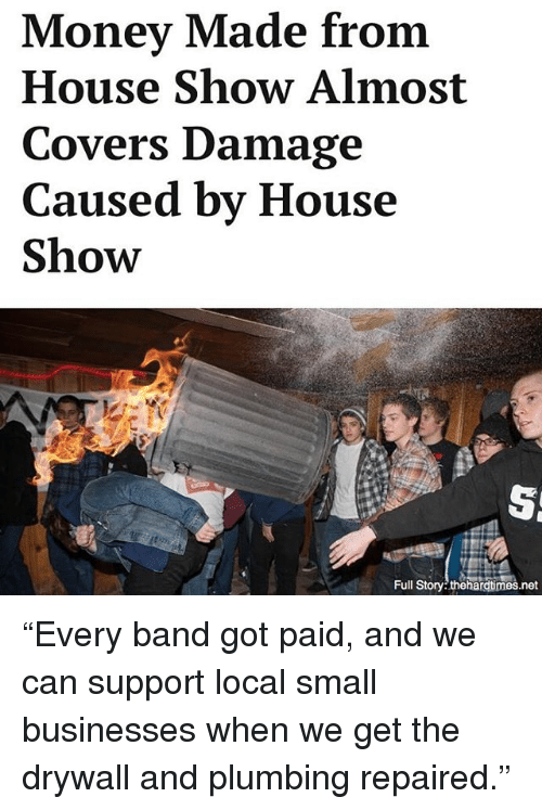 money made from house show almost covers damage caused by 22911908 ✅ 25 best memes about drywall drywall memes