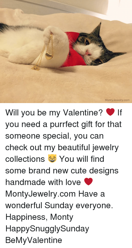 Memes, Jewelry, And Design: Monty Jewelry.com Will You Be My Valentine