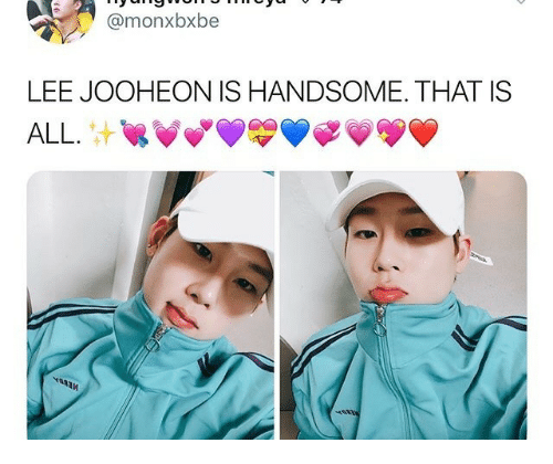 Lee, All, and Handsome: @monxbxbe  LEE JOOHEON IS HANDSOME. THAT IS  ALL.