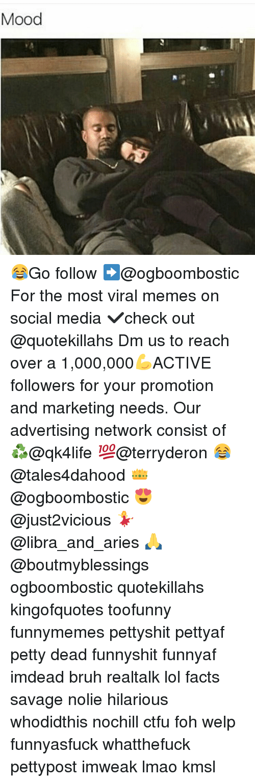 Bruh, Ctfu, and Foh: Mood 😂Go follow ➡@ogboombostic For the most viral memes on social media ✔check out @quotekillahs Dm us to reach over a 1,000,000💪ACTIVE followers for your promotion and marketing needs. Our advertising network consist of ♻@qk4life 💯@terryderon 😂@tales4dahood 👑@ogboombostic 😍@just2vicious 💃@libra_and_aries 🙏@boutmyblessings ogboombostic quotekillahs kingofquotes toofunny funnymemes pettyshit pettyaf petty dead funnyshit funnyaf imdead bruh realtalk lol facts savage nolie hilarious whodidthis nochill ctfu foh welp funnyasfuck whatthefuck pettypost imweak lmao kmsl