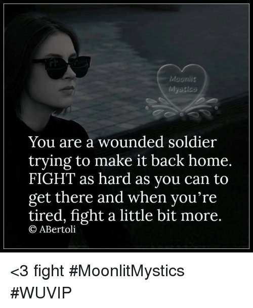 when you are a soldier