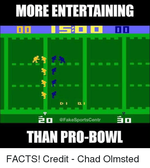 MOREENTERTAINING I D 2 ON Aa THAN PRO BOWL FACTS Credit