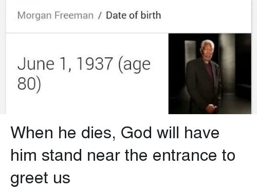 morgan freeman date of birth june 1 1937 age 80 22035964 morgan freeman date of birth june 1 1937 age 80 funny meme on me me