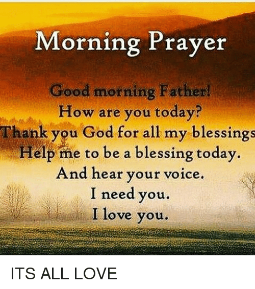 Morning prayer orning rayer good morning father how are you today god love and memes morning prayer orning rayer good morning father how are publicscrutiny Gallery