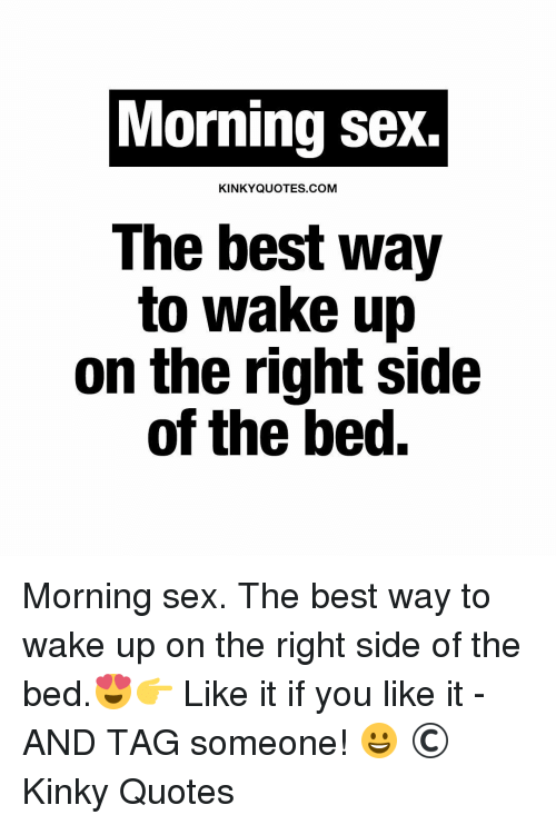 Wake up for sex something