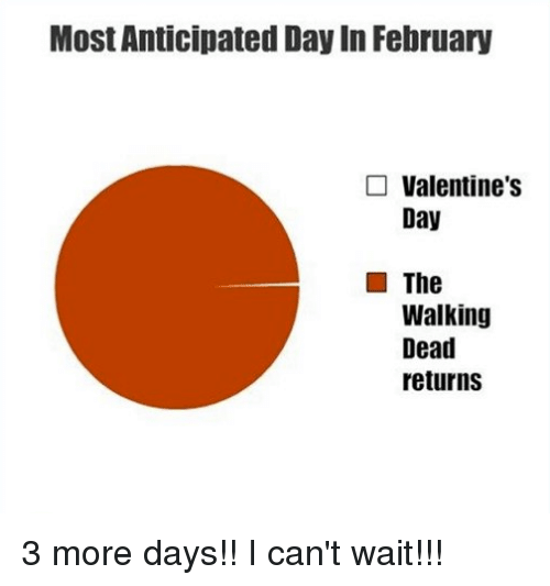 Schön Memes, The Walking Dead, And Valentineu0027s Day: Most Anticipated Day In  February Valentineu0027s