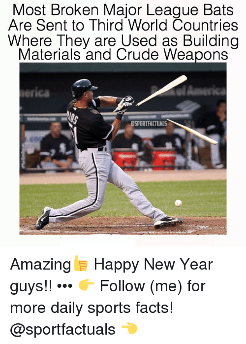 Memes Major League And Materialism Most Broken Bats Are Sent To