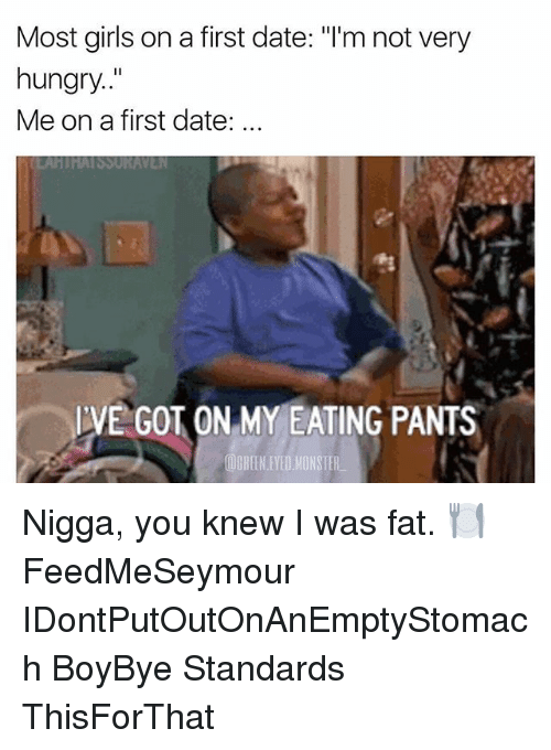 Dating Not Hungry
