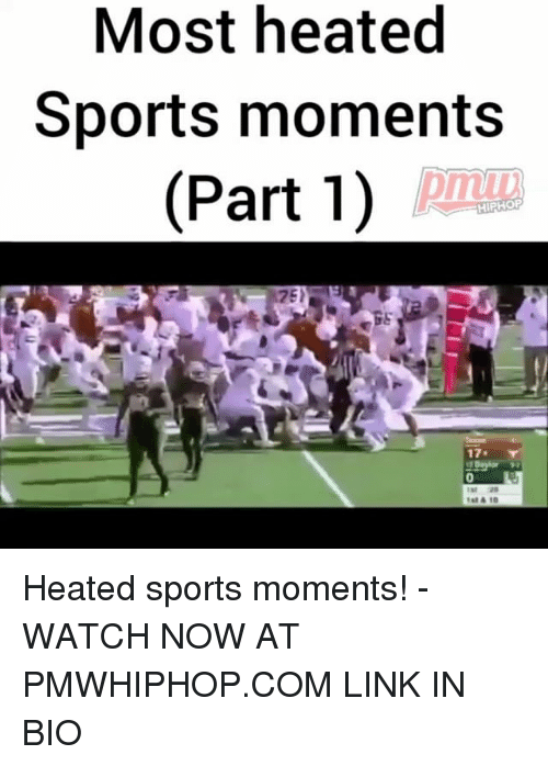 Memes, Sports, and Link: Most heated  Sports moments  (Part 1) Heated sports moments! - WATCH NOW AT PMWHIPHOP.COM LINK IN BIO