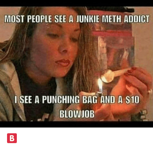 Meth blowjob