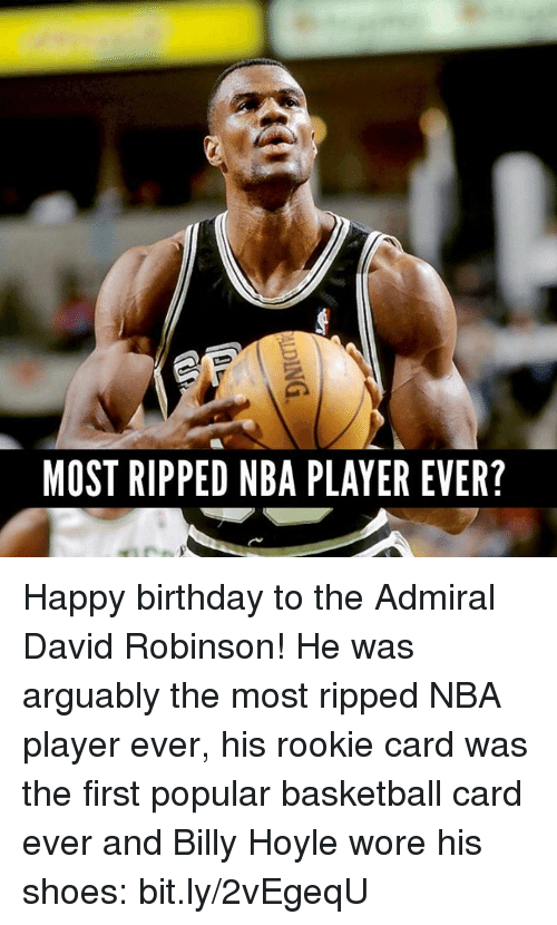 Most Ripped Nba Player Ever Happy Birthday To The Admiral