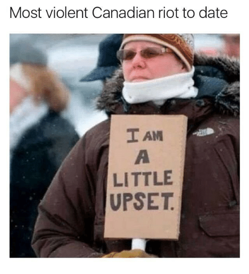 [Image: most-violent-canadian-riot-to-date-i-am-...553702.png]