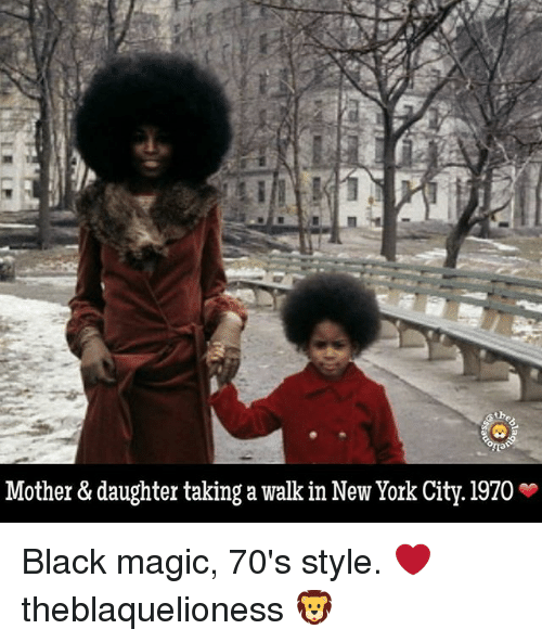 Memes, New York, and Black: Mother & daughter taking a walk in New York City. 1970 * Black magic, 70's style. ❤ theblaquelioness 🦁