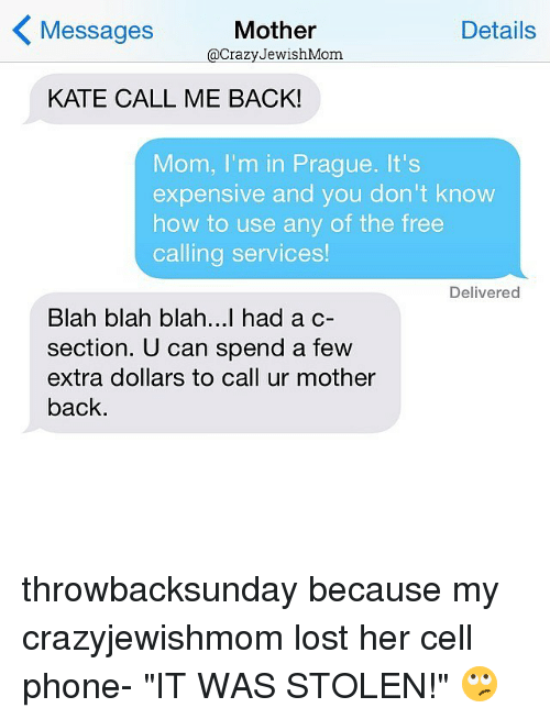 Mother Details Messages JewishMom KATE CALL ME BACK! Mom I'm