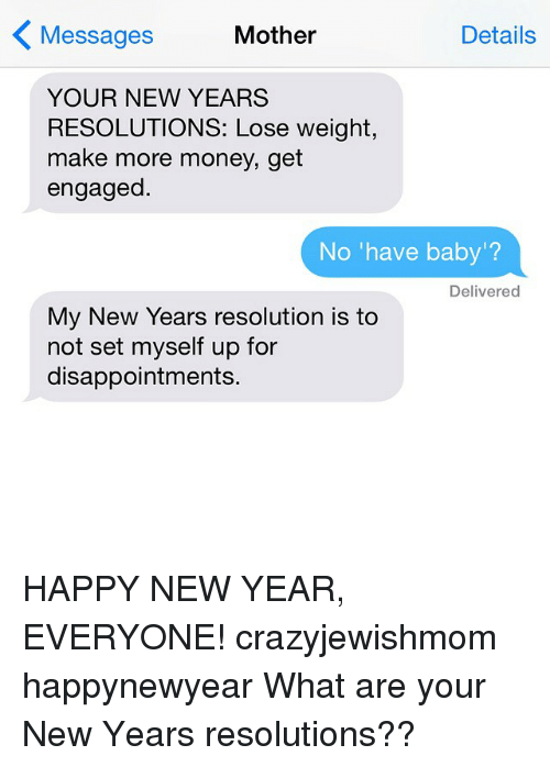 Mother Details Messages YOUR NEW YEARS RESOLUTIONS Lose Weight Make ...