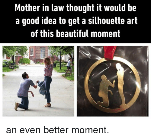 Beautiful, Dank, and Good: Mother in law thought it would be  a good idea to get a silhouette art  of this beautiful moment an even better moment.