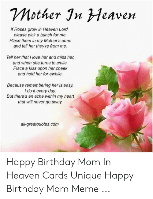 Birthday Heaven And Love Mother Jn Menven If Roses Grow In Lord
