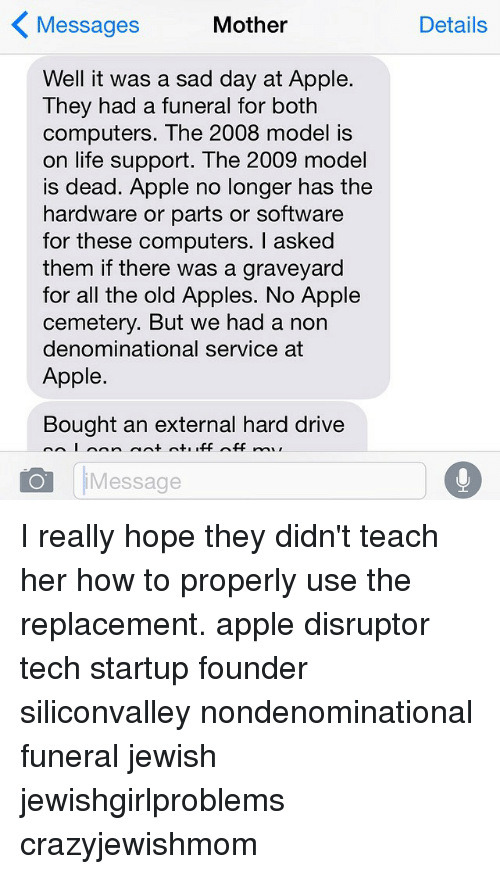 Mother Messages Well It Was a Sad Day at Apple They Had a