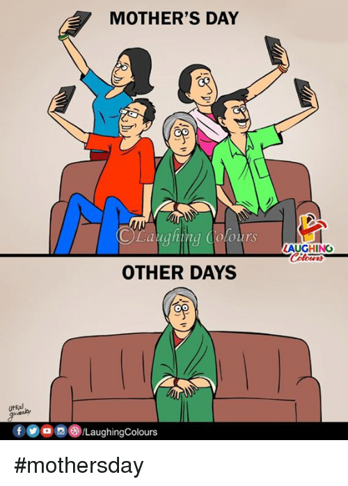 Mother's Day, Mothers, and Indianpeoplefacebook: MOTHER'S DAY  CLaughing Colours  AUGHING  OTHER DAYS  utkal  f or  。 ()/LaughingColours #mothersday