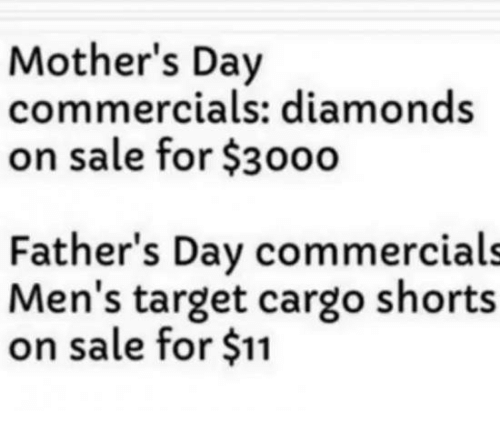 mothers day commercials diamonds on sale for 3000 fathers day 27284903 ✅ 25 best memes about cargo shorts cargo shorts memes,Cargo Shorts Meme
