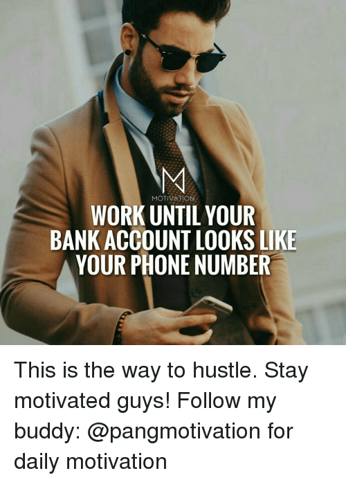 memes bank and banks motivation work until your bank account looks like your