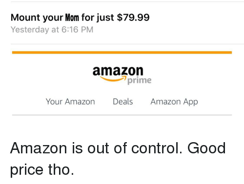 Mount Your Mom for Just $7999 Yesterday at 616 PM Amazon