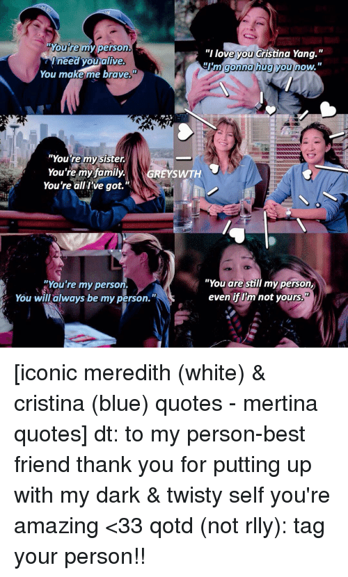 Moure My Person I Love You Cristina Yang Need You Alive Gonna Hug