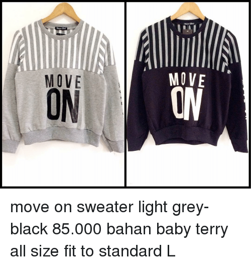 6f3a73be908f MOVE MOVE ON Move on Sweater Light Grey- Black 85000 Bahan Baby ...