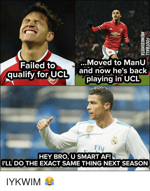 Af, Memes, and Back: ...Moved to ManU  Failed to  qualify for UCL and now he's back  playing in ucL  Flv  HEY BRO, U SMART AF!  I'LL DO THE EXACT SAME THING NEXT SEASON IYKWIM 😂