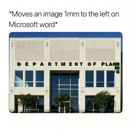 "Microsoft, Image, and Microsoft Word: ""Moves an image lmm to the left on  Microsoft word  D E P AR T M ENT OF PLANN  IN"