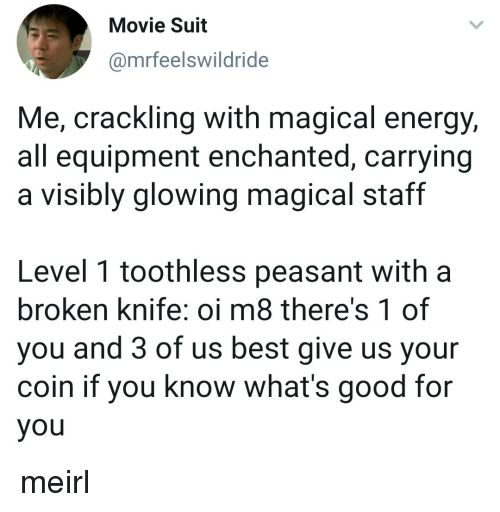 Movie Suit Me Crackling With Magical Energy All Equipment