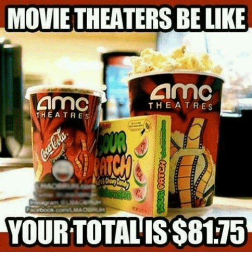 Be Like, Mexican Word of the Day, and Theatre: MOVIE THEATERS BE LIKE  CnmC  THE A TRES  THEATRES  YOURTOTALIS$81.15