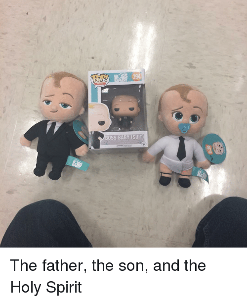 MOVIES BOSS BABY SUIT the Father the Son and the Holy Spirit