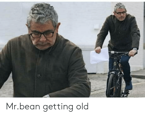 Mr. Bean, Old, and Bean: Mr.bean getting old