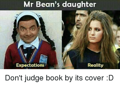 mr beans daughter reality expectations dont judge book by its 4714327 mr bean's daughter reality expectations don't judge book by its