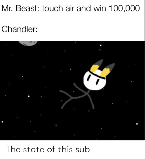 Mr Beast Touch Air and Win 100000 Chandler the State of This
