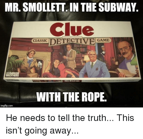 Image result for meme smollett clue
