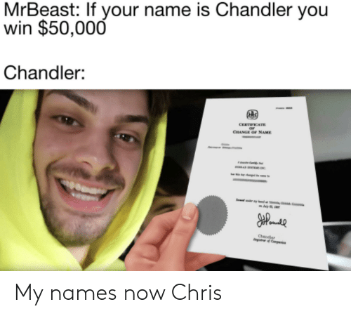 MrBeast if Your Name Is Chandler You Win $50000 Chandler