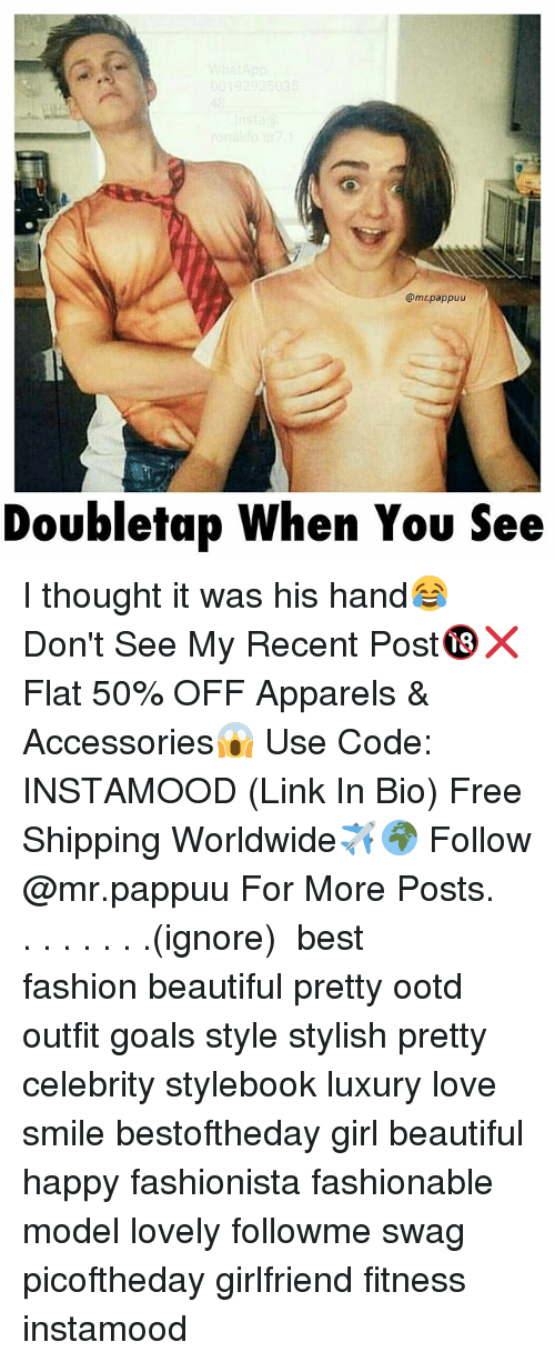 Beautiful, Fashion, and Goals: @mrpappuu  Doubletap When You See I thought it was his hand😂 Don't See My Recent Post🔞❌ Flat 50% OFF Apparels & Accessories😱 Use Code: INSTAMOOD (Link In Bio) Free Shipping Worldwide✈️🌍 Follow @mr.pappuu For More Posts.⠀ .⠀ .⠀ .⠀ .⠀ .⠀ .⠀ .⠀(ignore) ⠀ best fashion beautiful pretty ootd outfit goals style stylish pretty celebrity stylebook luxury love smile bestoftheday girl beautiful happy fashionista fashionable model lovely followme swag picoftheday girlfriend fitness instamood