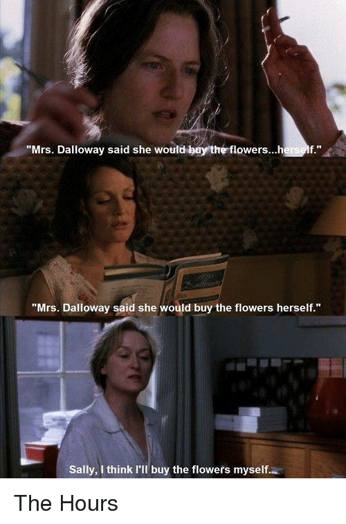 mrs dalloway and the hours themes 1 mrs, dalloway - theme of time it is clear that fixed concepts may be extracted by our thought from mobile reality but there time in mrs dalloway and the hours by marlies de vos) the philosophy of time in mrs dalloway.